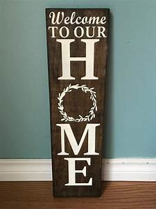 Welcome, To, Our, Home, Wood, Sign