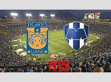 Tigres vs Rayados de Monterrey 11 resumen, resultado y