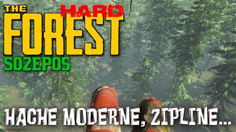 The Forest Hard  Hache Moderne, Tyrolienne (s2e5) Let