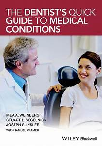 The Dentist U0026 39 S Quick Guide To Medical Conditions