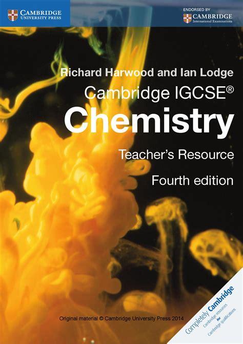 cambridge igcse chemistry teachers resource fourth