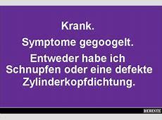 Krank Symptome gegoogelt Lustige Bilder, Sprüche