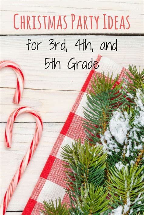 christmas party ideas      grade school