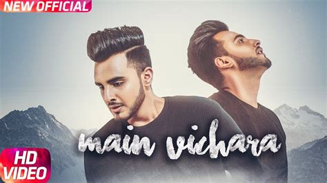 Armaan Bedil  Main Vichara (official Video)  New Song