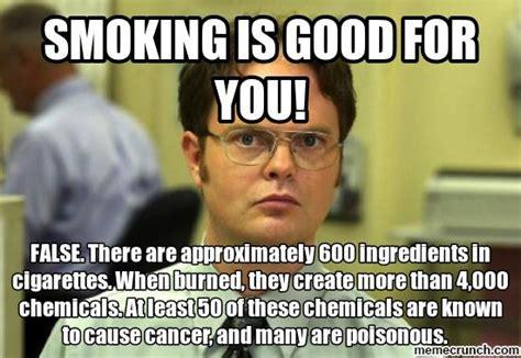 Smoking Memes - smoking is good