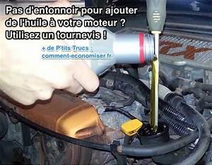 Mettre De L Essence Dans Un Diesel Pour Nettoyer : pas d 39 entonnoir pour ajouter de l 39 huile votre moteur utilisez un tournevis ~ Medecine-chirurgie-esthetiques.com Avis de Voitures