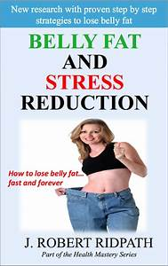 Belly Fat and stress reduction