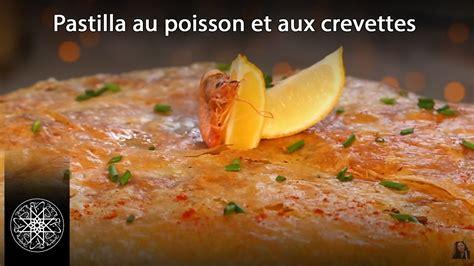 cuisine du maroc choumicha choumicha pastilla au poisson et aux crevettes à la