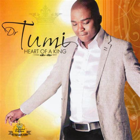 Heart of a king album. Lyrics: Dr Tumi - Heart of a King Lyrics - Kasi Lyrics