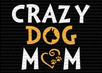 Maybe you would like to learn more about one of these? Crazy Dog Mom Svg, Dog Mom Svg, Mothers Day Svg, Messy Bun ...