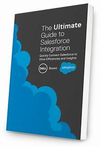 Ultimate Salesforce Integration Guidebook