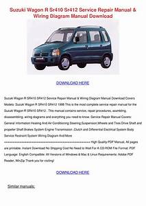Suzuki Wagon R Sr410 Sr412 Service Repair Man By Yadira Angeli