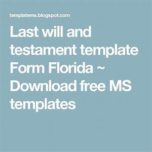 25 best ideas about will and testament on pinterest With last will and testament template florida