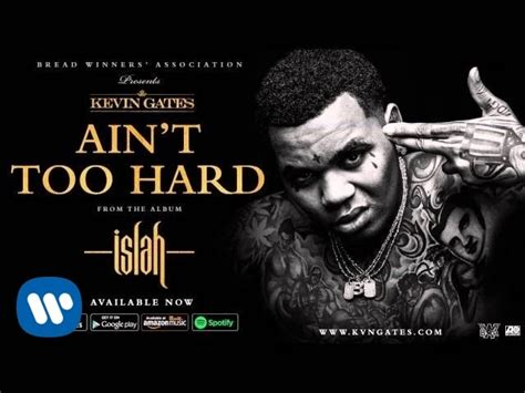 kevin gates aint  hard official audio youtube