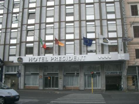 Best Western President Rome The Hotel Building Picture Of Best Western Hotel