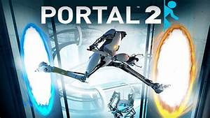 Portal 2 Review Still Alive The Koalition