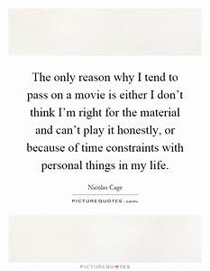 The only reason... Material Movie Quotes