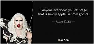 QUOTES BY SHARON NEEDLES | A-Z Quotes