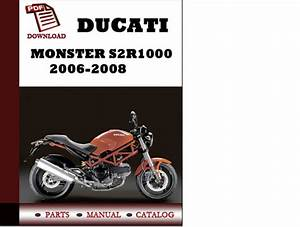 Ducati Monster S2r1000 Parts Manual  Catalogue  2006 2007 2008 Pdf Download   English German