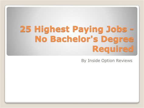 Inside Option Reviews 25 Highest Paying Jobs No Bachelor's