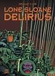 Akim Stripwinkel - Lone Sloane 2 - Delirius, Hardcover ...