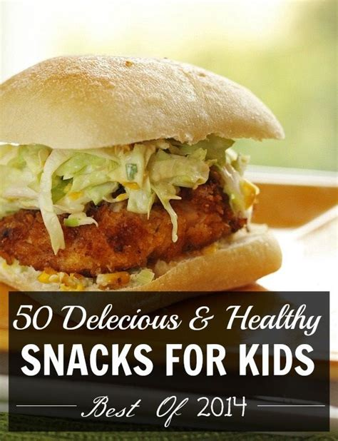 50 Healthy Snacks for Kids