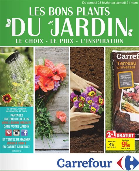 catalogue carrefour jardin 28 f 233 vrier 21 mars 2015