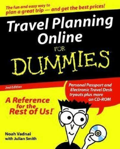 Travel Planning Online for Dummies by Julian Smith and ...