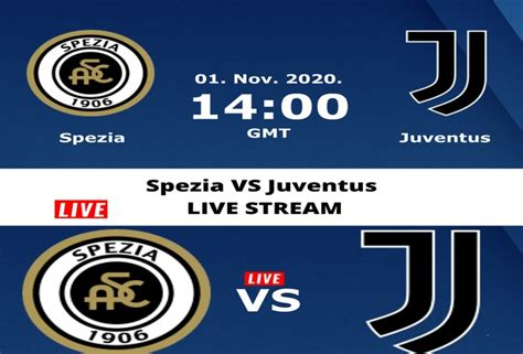 Spezia VS Juventus LIVE STREAM - FYXnews