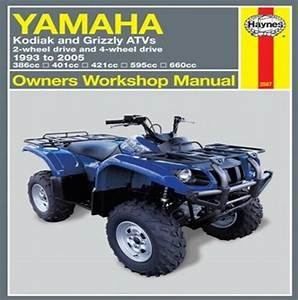 Haynes Repair Manual 2567 Yamaha Kodiak And Grizzly Atvs 2 4wd  1993