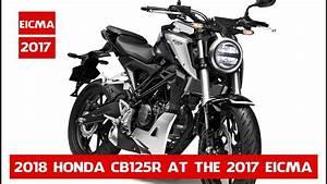 Honda Cb125r 2018 : new 2018 honda cb125r 2018 honda cb125r unveiled at the ~ Melissatoandfro.com Idées de Décoration