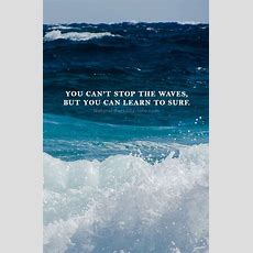 Best 25+ Surf Quotes Ideas On Pinterest  Surfing Quotes