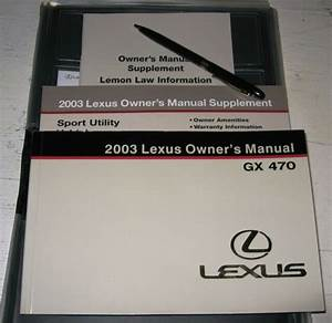 2003 Lexus Gx470 Owners Manual Set Guide 03 Gx 470  Case