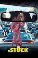 #Stuck - Movie Reviews