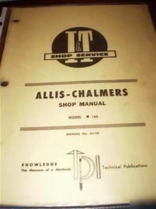 Allis Chalmers Series 160 Tractors I U0026t Shop Manual
