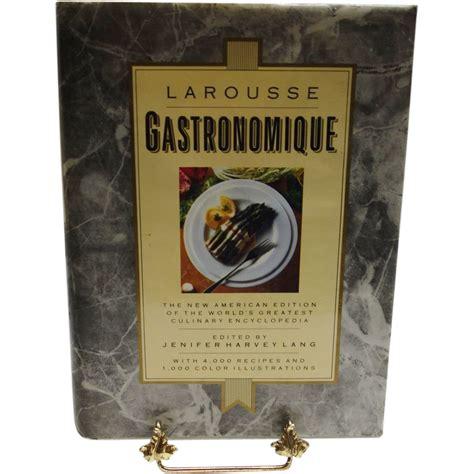 edition larousse cuisine larousse gastronomique the edition of the