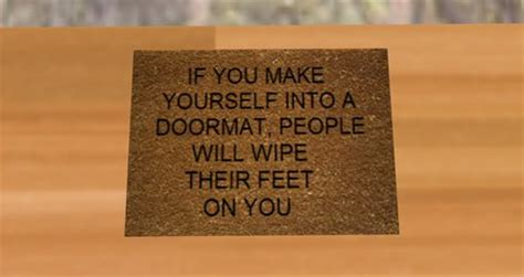 doormat relationship quot on quot fast movement quot on quot are you a doormat in