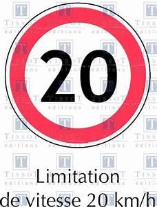 Excès De Vitesse De 20km H : limitation de vitesse 20 km h symboles ditions tissot ~ Medecine-chirurgie-esthetiques.com Avis de Voitures