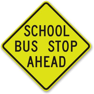 School Bus Stop Ahead Fluorescent Sign, Sku K2035. Wildlife Signs Of Stroke. Lord Signs. Pneumococcal Vaccination Signs. Leo Horoscope Signs. Free Fire Safety Signs. Bubble Letter Signs Of Stroke. Possible Signs. Apocalypse Signs