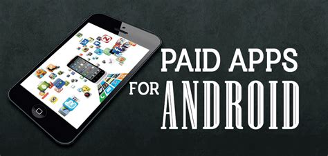 best paid apps for android smartphone