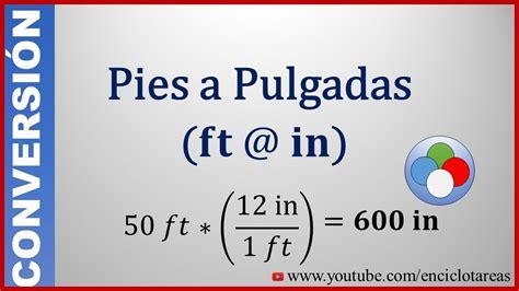 Convertir de Pies a Pulgadas (feet to inch) YouTube
