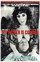 My Father Is Coming Movie Posters From Movie Poster Shop