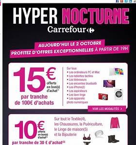 Promo Castorama 15 Par Tranche De 100 : hyper carrefour le 2 octobre partir de 19 heures 15 ~ Dailycaller-alerts.com Idées de Décoration