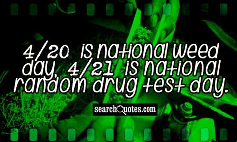 4 20 Marijuana Funny Quotes. Quotesgram