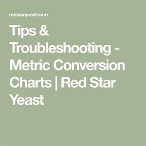 Red Star Yeast Chart Tips Troubleshooting Metric Conversion Charts Red