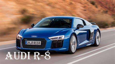 Audi R8 Spider 2017 V10 Top Speed Engine Specs And