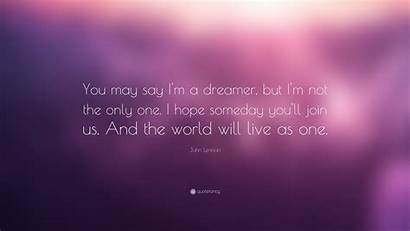 Dreamer Wallpapers Say Quote Hope Im Lennon