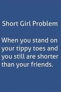 Tall Girl Problems Quotes | www.imgkid.com - The Image Kid ...
