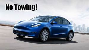 The New 2020 Tesla Model Y Crossover Is Not Rated To Tow