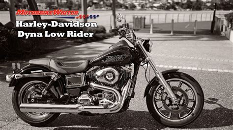 Review Harley Davidson Low Rider by Harley Dyna Low Rider Review